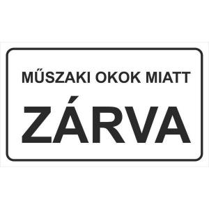 MATRICA MŰSZAKI OKOK MIATT ZÁRVA, 25X15